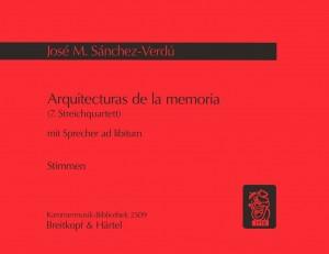 Sanchez-Verdu: Arquitecturas de la memoria (Streichquartett Nr.7)