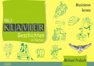 Proksch: Klaviergeschichten in Noten Teil 2