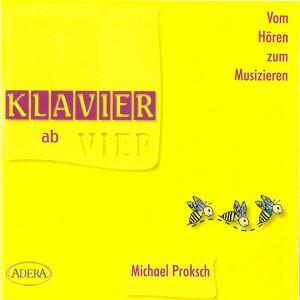 Proksch: Klavier ab Vier / Vom Hören zum Musikzieren CD