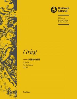 Edvard Grieg: Peer Gynt Suite No. 1 Op. 46