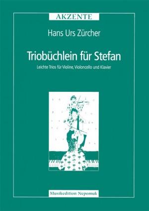 Zürcher: Triobüchlein für Stefan