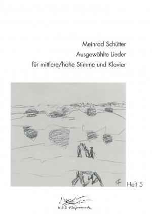 Schütter: Ausgewählte Lieder, Heft 5