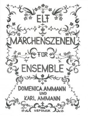 Ammann: Elf Märchenszenen