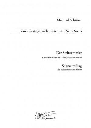 Schütter: Zwei Gesänge nach Nelly Sachs