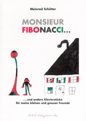 Schütter: Monsieur Fibonacci... U.a.