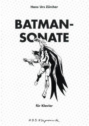 Zürcher: Batman-Sonate