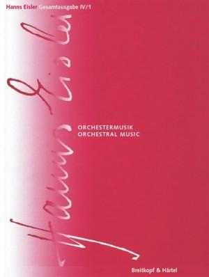 Hanns Eisler Complete Edition: Series IV, Volume 1