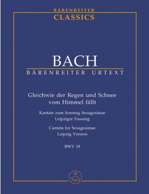 Bach, JS: Cantata No. 18: Gleich wie der Regen und Schnee (BWV 18) (Urtext)