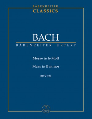 Bach, JS: Mass in B minor NEW EDITION (BWV 232) (Urtext) (L)
