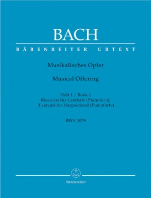 Bach, JS: Musical Offering (BWV 1079) Vol.1: Ricercari (Urtext)