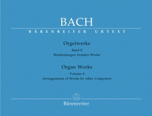 Bach, JS: Organ Works Vol. 8: Arrangements of Works by other Composers (Urtext)