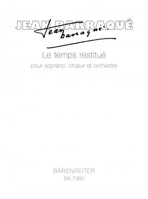 Barraque, J: Le temps restitue (1956-57 / 1967-68)