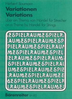 Baumann, H: Variations on a Theme by Handel