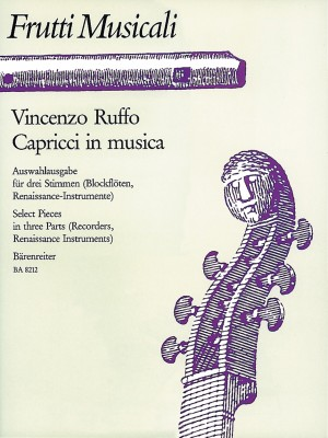 Ruffo, V: Capricci in musica. Selected Pieces in three Parts