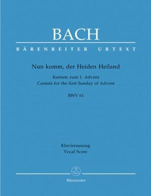 Bach, JS: Cantata No. 61: Nun komm, der Heiden Heiland (BWV 61) (Urtext). (1st composition)