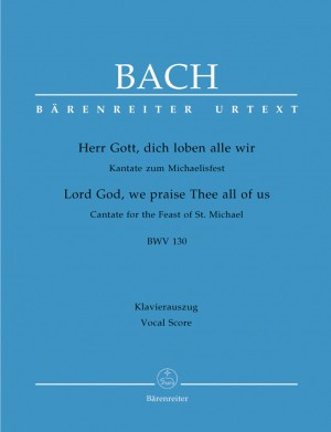 Bach, JS: Cantata No. 130:Herr Gott, dich loben alle wir (BWV 130) (Urtext)