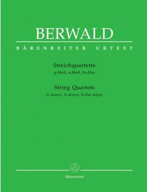 Berwald, F: String Quartets (G min, A min, E flat maj) (Urtext)