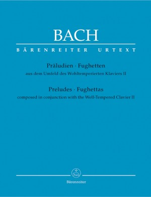 Bach, JS: Preludes and Fughettas composed in conjunction with the Well-Tempered Clavier II (Urtext)