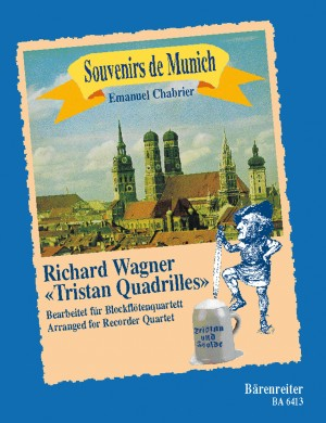 Chabrier, E: Souvenir de Munich. Quadrilles after Richard Wagner's Tristan