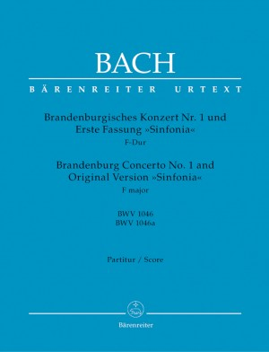 Bach, JS: Brandenburg Concerto No.1 in F (BWV 1046) and Original Version (Sinfonia) (BWV 1046a) (Urtext)