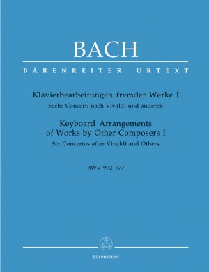 Bach, JS: Keyboard Arrangements of Works by Other Composers I (Urtext). BWV 972-977