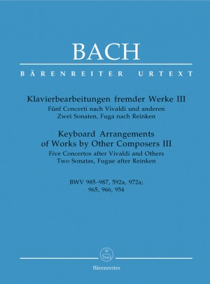 Bach, JS: Keyboard Arrangements of Works by Other Composers III (Urtext). (BWV 985-987, 592a, 972a, 965, 966, 954)