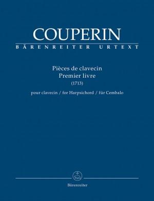 Couperin, François: Pièces de clavecin Premier livre