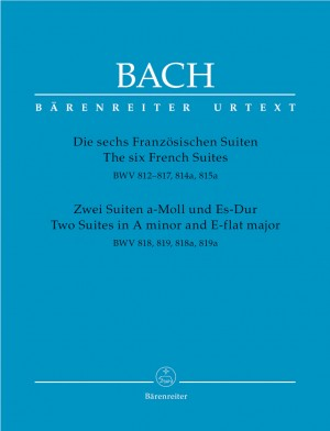 Bach, JS: French Suites (6) (BWV812-817; 814a, 815a) / Suites (2) A min & E flat maj (BWV 818, 819, 818a, 819a) (Urtext)
