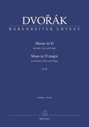 Dvorak, A: Mass in D major Op.86. Organ version (L) (Urtext). (Series: Choir & Organ)