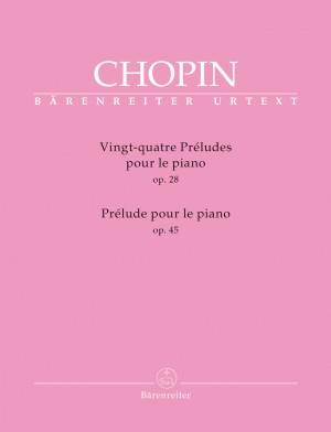 Chopin, Frédéric: Vingt-quatre Préludes op. 28 / Prélude op. 45