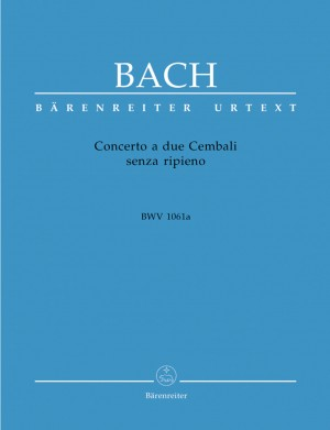 Bach, JS: Concerto a due Cembali senza ripieno (BWV 1061a) (Concerto for two Harpsichords in C) (Urtext)