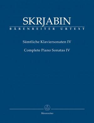 Skrjabin, Alexandr: Complete Piano Sonatas IV