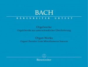 Bach, JS: Organ Works Vol.10: Organ Chorales from Miscellaneous Sources (Urtext)