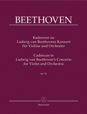 Beethoven, L van: Cadenzas to Ludwig van Beethoven's Concerto in D major for Violin and Orchestra, Op.61