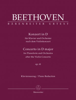 Beethoven, L van: Concerto for Piano after the Violin Concerto, Op.61 (Urtext)