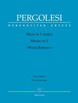 "Pergolesi, Giovanni Battista: Mass in F major ""Missa Romana"""