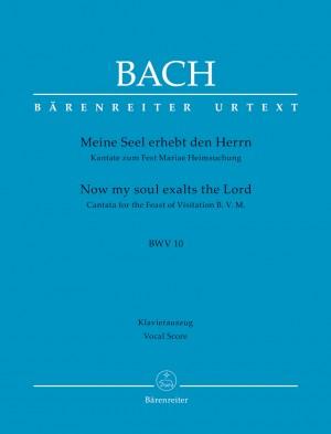 Bach, Johann Sebastian: Meine Seel erhebt den Herrn BWV 10