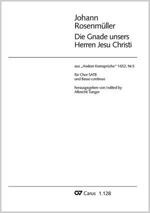 Rosenmüller: Die Gnade unsers Herren Jesu Christ (G-Dur)