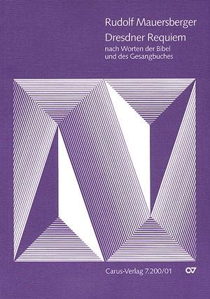 Mauersberger: Dresdner Requiem (RMWV 10)