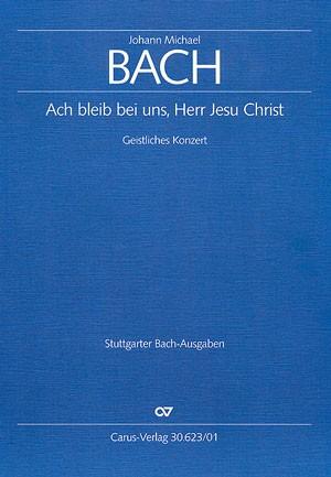 Bach, JM: Ach bleib bei uns, Herr Jesu Christ