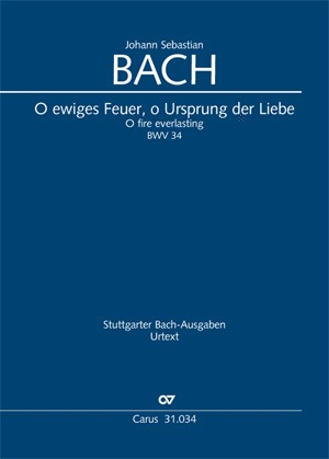 Bach, JS: O ewiges Feuer, o Ursprung der Liebe (BWV 34; D-Dur)