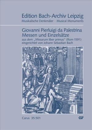 Palestrina: Messen und Einzelsätze