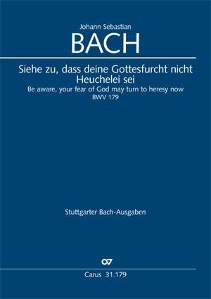 Bach, JS: Siehe zu, daß deine Gottesfurcht nicht Heuchelei sei (BWV 179)