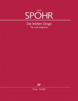 Spohr: Die letzten Dinge (Op.61WoO)