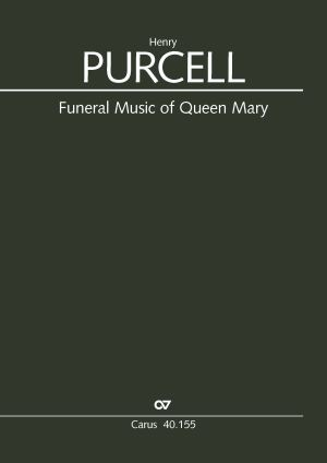 Purcell: Funeral Music for Queen Mary