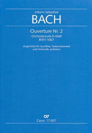 Bach, JS: Ouverture Nr. 2 (BWV 1067; h-Moll)