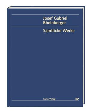 Rheinberger: Rheinberger (Gesamtausgabe, Bd. 24) (Op.87; F-Dur)