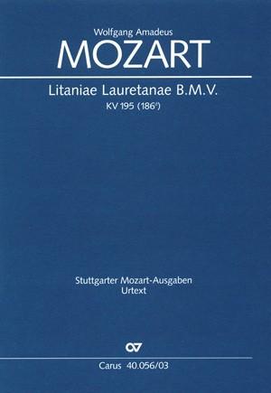 Mozart: Litaniae Lauretanae B.M.V. in D (KV 195 (186d); D-Dur)