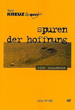 Schöllhorn: Spuren der Hoffnung