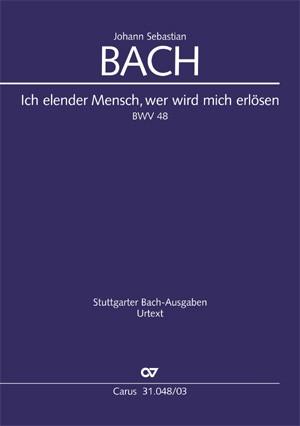 Bach: Ich elender Mensch BWV48 (Vsc)